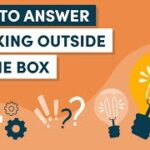 Step 10 to Thinking Outside of Your Box